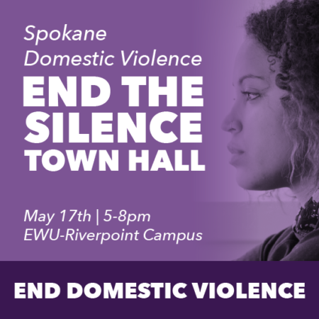 DV End The Silence Town Hall @ EWU Riverpoint Campus - Spokane Eastern Washington Center - RM 122 Auditorium