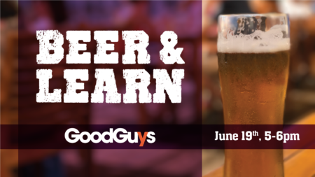 GOODGUYS BEER & LEARN @ Outdoor Patio of the Historic SIERR Building at McKinstry