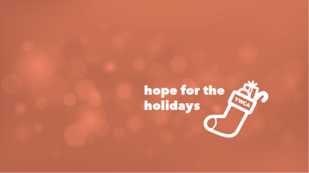 Hope for the Holidays Donation Turn-In @ YWCA Spokane