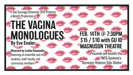 The Vagina Monologues-Performed by Gonzaga University Theatre Department @ Gonzaga University Magnuson Theatre